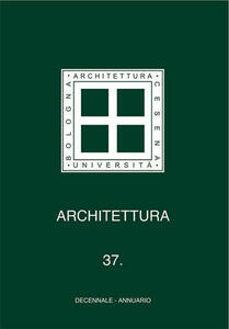 Architettura. Vol. 37: Decennale. Annuario.