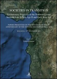 Societies in transition. Evolutionary processes in the Northern Levant between late bronze age II and early iron age - copertina