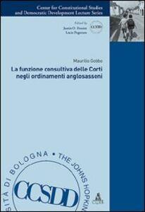La funzione consultiva delle corti negli ordinamenti anglosassoni