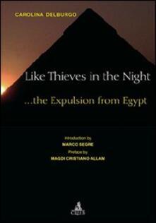 Like thieves in the night... The expulsion from Egypt - Carolina Delburgo - copertina