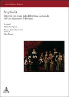 Nuptialia. I libretti per nozze della Biblioteca Comunale dell'Archiginnasio di Bologna - copertina