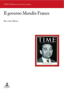 Libro Il governo Mendes France Riccardo Brizzi