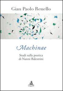 Machinae. Studi sulla poetica di Nanni Balestrini