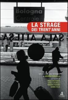 La strage dei trent'anni. Un racconto per immagini di Andrea Paolella - copertina