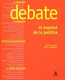 Steamcon.it Debate. El espanol de la politica Image