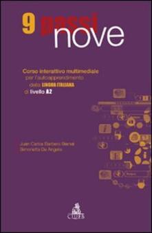 Nove passi. Corso interattivo multimediale per l'autoapprendimento della lingua italiana di livello A2. CD-ROM - Juan C. Barbero Bernal,Simonetta De Angelis - copertina