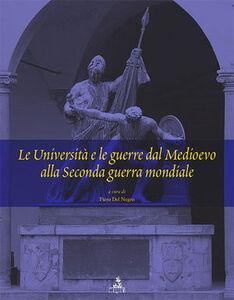 Le università e le guerre dal Medioevo alla seconda guerra mondiale