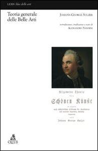 Foto Cover di Teoria generale delle belle arti, Libro di Johann G. Sulzer, edito da CLUEB