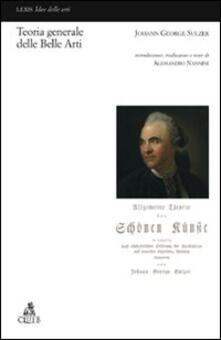 Teoria generale delle belle arti - Johann G. Sulzer - copertina
