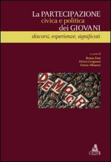 La partecipazione civica e politica dei giovani. Discorsi, esperienze, significati - copertina