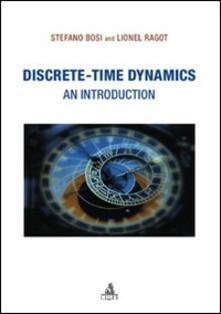 Discrete-time dinamycs - Stefano Bosi,Lionel Ragot - copertina