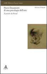 Nuovi lineamenti di una psicologia dell'arte. A partire da Freud