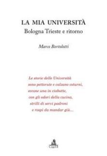 La mia università. Bologna Trieste e ritorno - Marco Bortolotti - copertina
