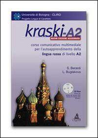 Kraski. A2. Corso comunicativo multimediale per l'autoapprendimento della lingua russa di livello principiante A2. CD-ROM