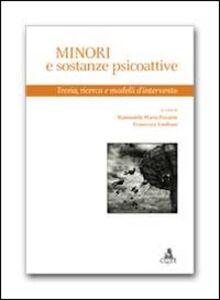 Libro Minori e sostanze psicoattive. Teoria, ricerca e modelli d'intervento