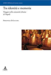 Tra identità e memoria. Viaggio nella comunità ebraica di Napoli