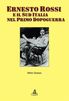 Ernesto Rossi e il sud Italia nel primo dopoguerra - Mirko Grasso - copertina