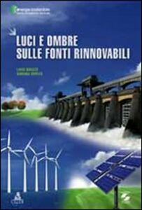 Luci e ombre sulle fonti rinnovabili