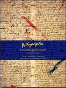 Autographa. Vol. 1: I giuristi, giudici e notai (sec. XII-XVI med.).