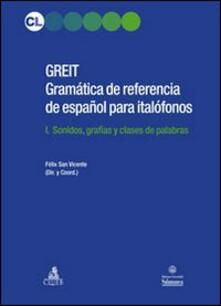 Letterarioprimopiano.it GREIT Gramatica de referencia de espa español para italófonos Image