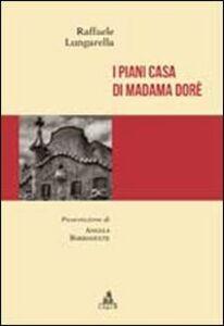 I piani casa di Madame Dorè