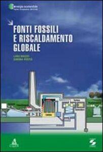 Fonti fossili e riscaldamento globale