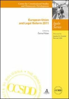 European union and legal reform 2011 - Carna Pistan - copertina