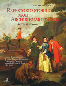 Foto Cover di Repertorio storico degli archibugiari italiani dal XIV al XX secolo, Ebook di Bruno Barbiroli, edito da CLUEB