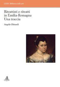 Ritrattisti e ritratti in Emilia Romagna. Una traccia