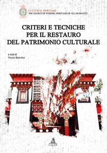 Libro Criteri e tecniche per il restauro del patrimonio culturale