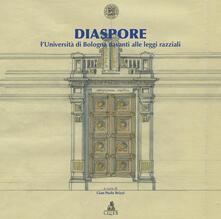 Diaspore. L'università di Bologna davanti alle leggi razziali - copertina