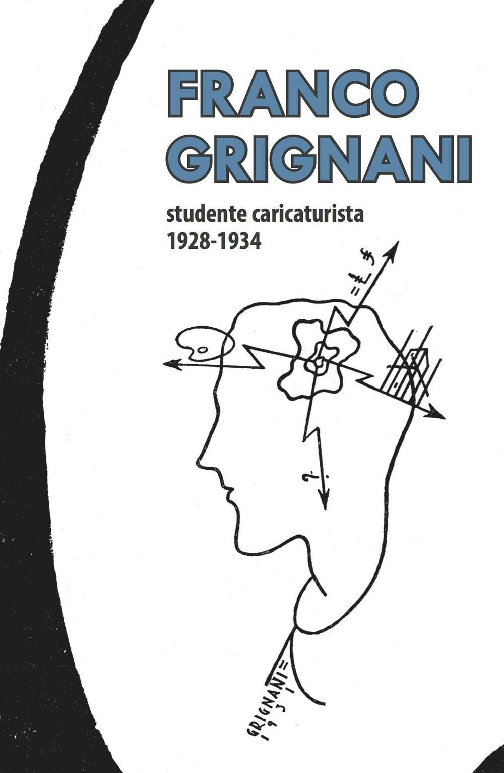 Franco Grignani studente caricaturista 1928-1934