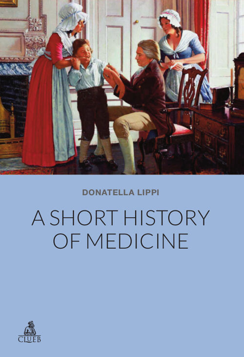 Short history of medicine (A)