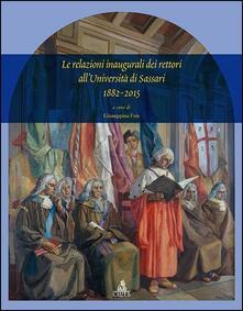 Le relazioni inaugurali dei rettori dell'università di Sassari 1882-2015 - Giuseppina Fois - copertina
