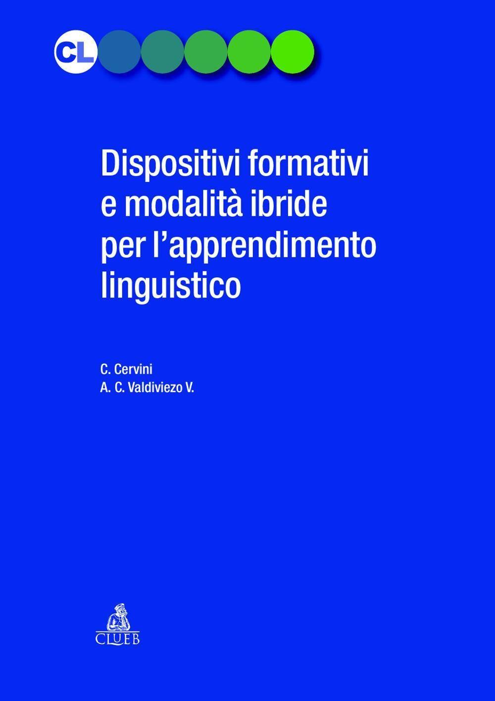 Dispositivi formativi e modalità ibride per l'apprendimento linguistico