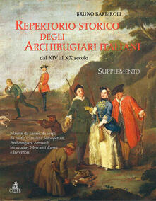 Repertorio storico degli archibugiari italiani dal XIV al XX secolo - Bruno Barbiroli - copertina