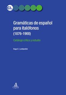 Gramaticas de espanol para italofonos (1876-1900). Catalogo critico y estudio.pdf