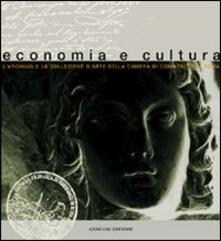 Economia e cultura. L'archivio e la collezione d'arte della Camera di commercio di Roma - copertina