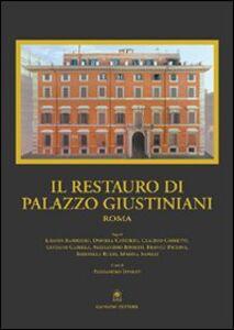 Libro Il restauro di Palazzo Giustiniani a Roma
