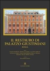 Il restauro di Palazzo Giustiniani a Roma
