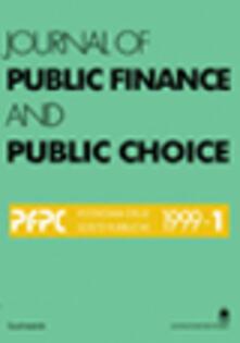 Journal of public finance and public choice. Economia delle scelte pubbliche 1999. Vol. 1 - Domenico Da Empoli - copertina