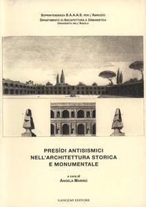 Presìdi antisismici nell'architettura storica e monumentale
