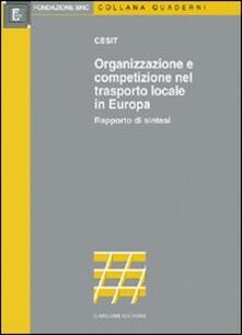 Organizzazione e competizione nel trasporto locale in Europa - copertina