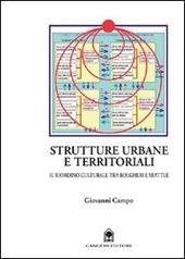 Strutture urbane territoriali. Il riordino culturale tra Bolgheri e Seattle