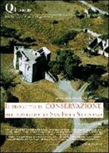 Il progetto di conservazione del «Castello» di San Fili a Stignano