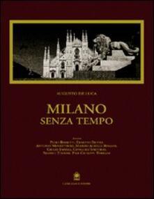 Milano senza tempo - Augusto De Luca - copertina