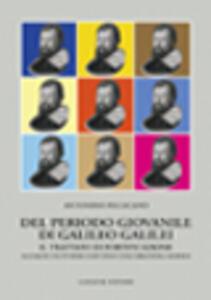 Del periodo giovanile di Galileo Galilei. Il trattato di fortificazione