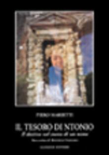 Il tesoro di Ntonio. Il destino nel suono di un nome - Piero Marietti - copertina