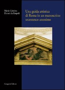 Cocktaillab.it Una guida artistica di Roma in un manoscritto secentesco anonimo Image