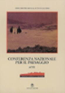 Conferenza nazionale per il paesaggio. Con CD-ROM - D. Cavezzali,M. R. Palombi - copertina